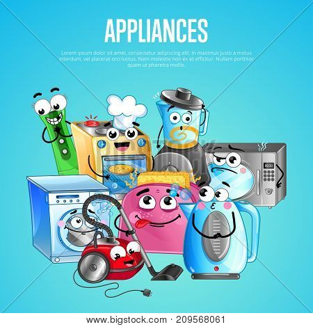 House appliances banner with microwave oven, toaster, blender, gas stove, vacuum cleaner, washing machine emotione characters. Household gadgets concept, modern home electronics vector illustration.