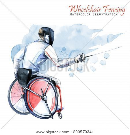 Watercolor illustration. Wheelchair Fencing sport. Figure of disabled athlete in the wheelchair with a sword. Active people. Man. Disability and social policy. Social support.