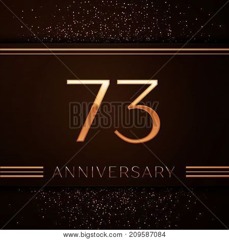 Realistic Seventy three Years Anniversary Celebration Logotype. Golden numbers and golden confetti on brown background. Colorful Vector template elements for your birthday party