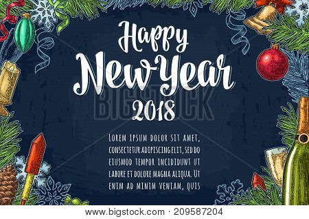 Poster Happy New Year 2018 calligraphy lettering and champagne glass, bottle, serpentine, rocket, snowflake, pine cone, candle, toy, fir branch. Vector vintage color engraving on dark blue background