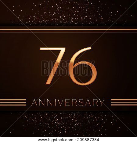 Realistic Seventy six Years Anniversary Celebration Logotype. Golden numbers and golden confetti on brown background. Colorful Vector template elements for your birthday party