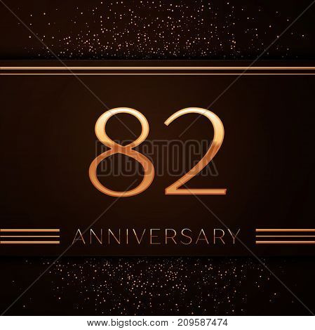 Realistic Eighty two Years Anniversary Celebration Logotype. Golden numbers and golden confetti on brown background. Colorful Vector template elements for your birthday party