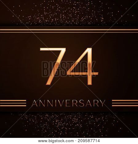 Realistic Seventy four Years Anniversary Celebration Logotype. Golden numbers and golden confetti on brown background. Colorful Vector template elements for your birthday party