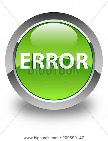 Error Glossy Green Round Button
