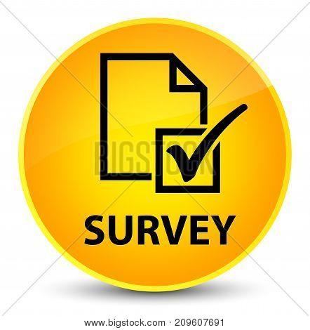Survey Elegant Yellow Round Button
