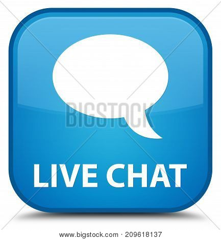 Live Chat Special Cyan Blue Square Button