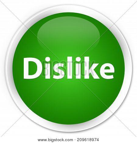 Dislike Premium Green Round Button