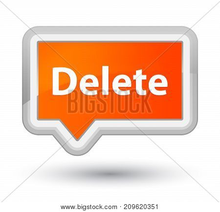Delete Prime Orange Banner Button