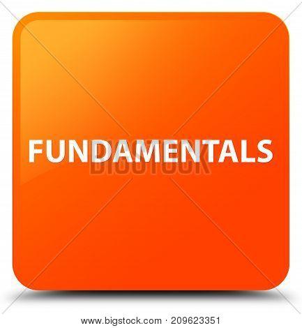 Fundamentals Orange Square Button