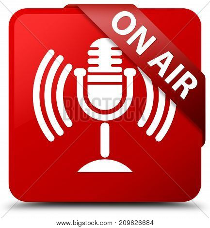 On Air (mic Icon) Red Square Button Red Ribbon In Corner
