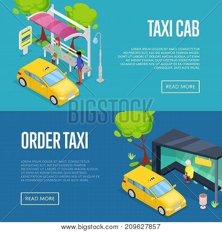 Order taxi isometric 3D posters. Urban and countryside traffic concepts with transport stops and yellow taxi cab vector illustration. City public transport, comfortable moving, town waiting station.