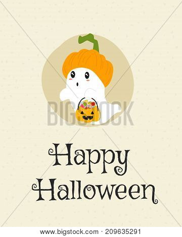 Happy Halloween card design, cute ghost wearing pumpkin hat and carrying a pumpkin bucket full of candies cartoon vector