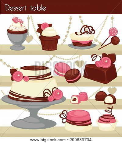 Candy bar or dessert buffet table. Candy and dessert cake or ice cream sweets in patisserie or confectionery shelf. Vector chocolate muffins or cupcakes and tiramisu pudding or cheesecake pastry, comfit and lollipops for cafeteria menu
