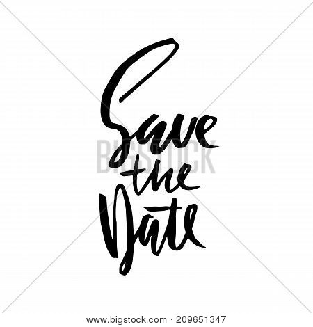 Save the date. Modern ink dry brush pen lettering. Handwritten vector inscription. Typography banner. Calligraphy poster