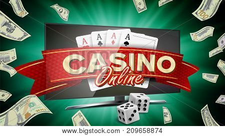 Online Casino Vector. Banner With Computer Monitor. Online Poker Gambling Casino Banner Sign. Bright Chips, Dollar Coins, Banknotes. Illustration