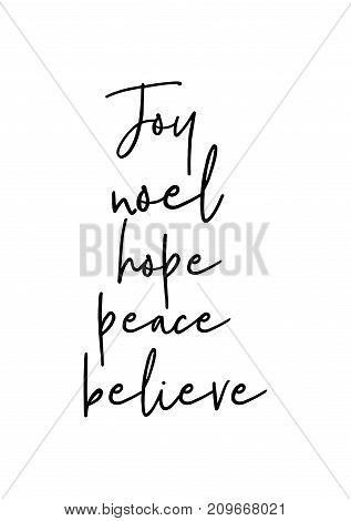 Christmas greeting card with brush calligraphy. Vector black with white background. Joy, noel, hope, believe.
