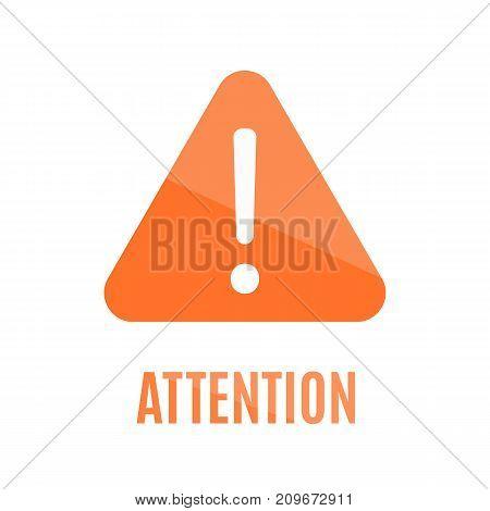Simple Orange Attention Sign