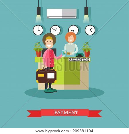 Hotel payment concept vector illustration. Young woman receptionist standing at reception desk and guest male paying for hotel services flat style design element.