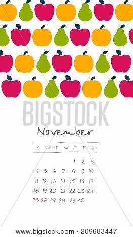 Calendar 2018 months November. Week starts from Sunday. Hand drawn with harvest of apples and pears eps 10