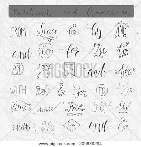 Collection Of Hand Sketched Ampersands And Catchwords For Your Design