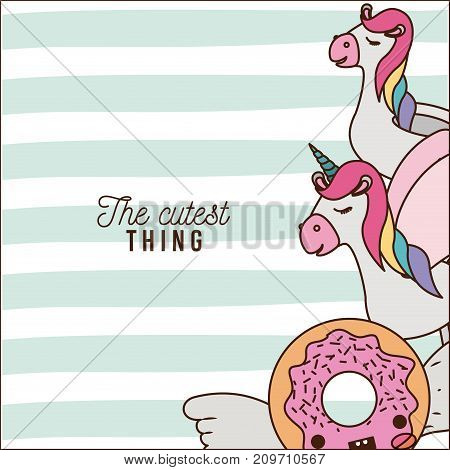 the cutest thing poster with unicorns and donut with wings and colorful lines background vector illustration