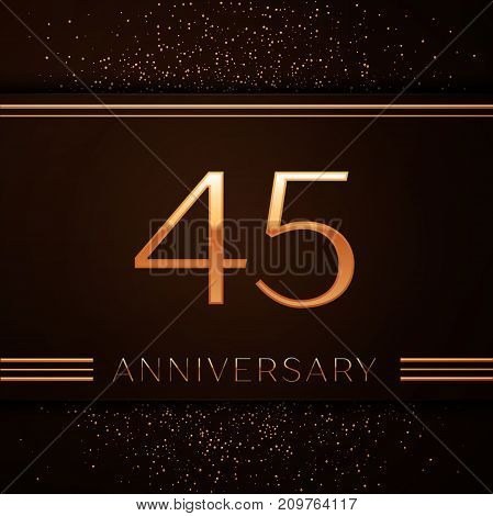 Realistic Forty five Years Anniversary Celebration Logotype. Golden numbers and golden confetti on brown background. Colorful Vector template elements for your birthday party