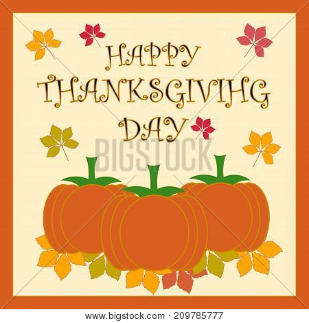 The inscription Thanksgiving Day on the background of pumpkins. Vector illustration. EPS10