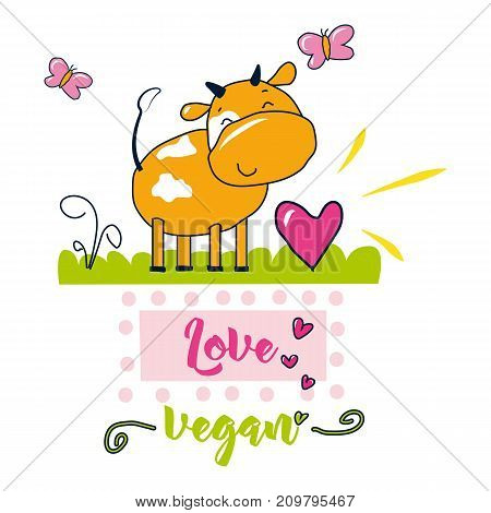 Love Vegan. Vector poster sweet and decor elements. Typography card color image. Design for t-shirt and prints.