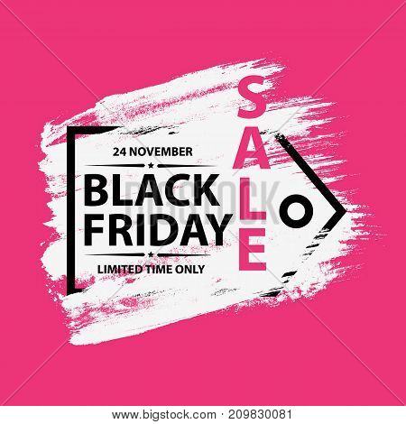 Black Friday Sale grunge poster with tag frame. Black friday banners with grunge white brush on pink background. Vector illustration