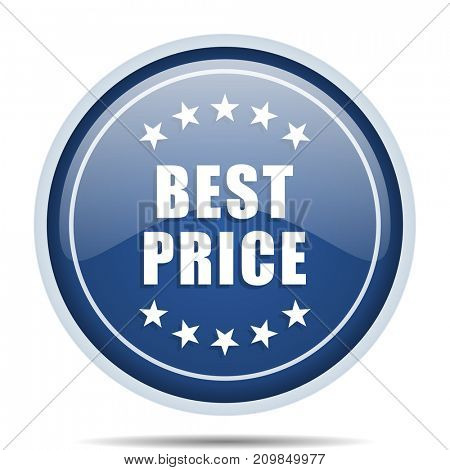 Best price blue round web icon. Circle isolated internet button for webdesign and smartphone applications.