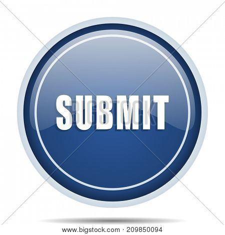 Submit blue round web icon. Circle isolated internet button for webdesign and smartphone applications.