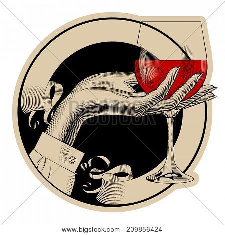 Round brown retro label with ribbon and woman's hand holding a glass with red wine. Vintage engraving stylized drawing