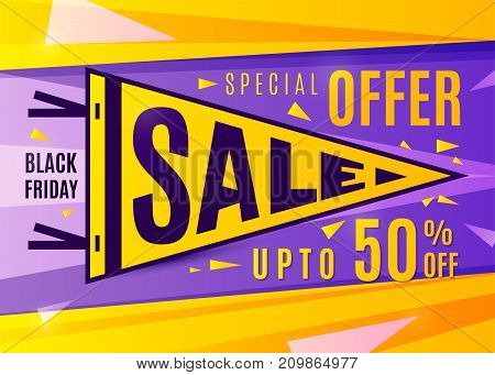 Sale banner design. Black friday poster in bright color flat style. Pennant typography concept. Discount text sign, upto 50 percent off. Vector illustration