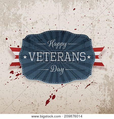 Happy Veterans Day retro realistic Label on grunge Background. Vector Illustration