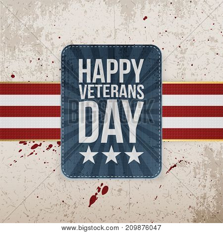Happy Veterans Day retro realistic Sign on grunge Background. Vector Illustration