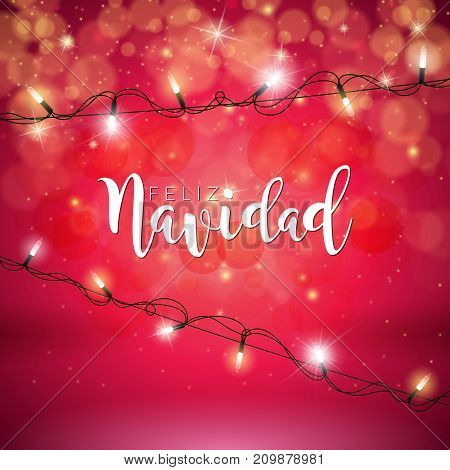 Vector Christmas Illustration with Spanish Feliz Navidad Typography and Holiday Light Garland on Shiny Red Background