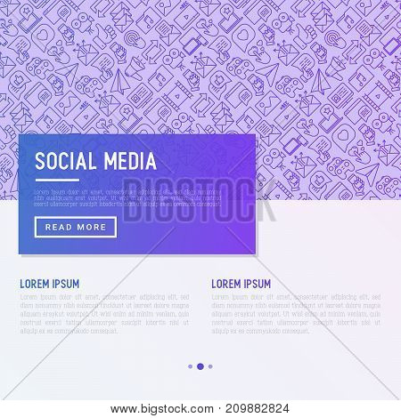 Social media concept with thin line icons. of thumbs up, share, link, send e-mail, music, stream, comments. Vector illustration for banner, web page, print media with place for text.