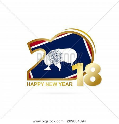 Year 2018 With Wyoming Flag Pattern. Happy New Year Design.