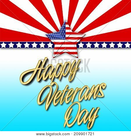 Happy Veterans Day, American Star, 3D Illustration, Honoring all who served, American holiday template.