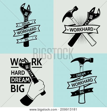 Work hard dream big .vintage tooling logo . work hard logo . Working tools logotype