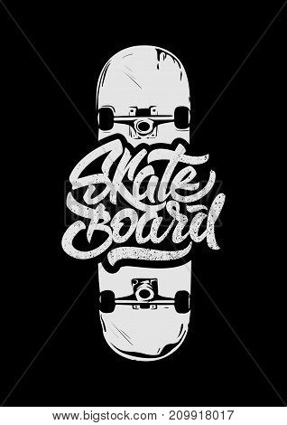 Skateboard  lettering with illustration. Skateboard for t-shirt design.