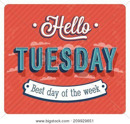 Hello Tuesday creative typographic design. Vector illustration.
