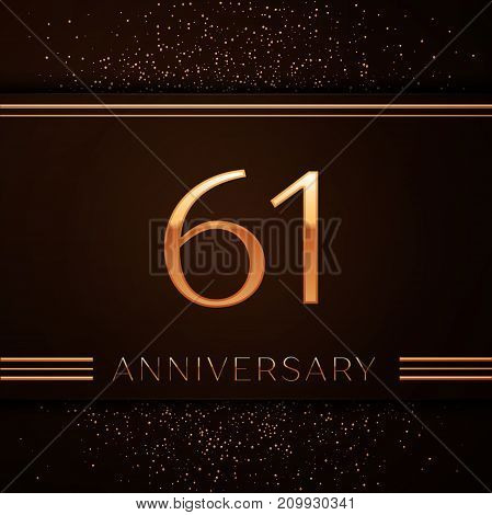 Realistic Sixty one Years Anniversary Celebration Logotype. Golden numbers and golden confetti on brown background. Colorful Vector template elements for your birthday party