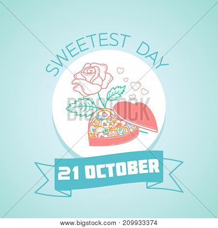 21 October  Sweetest Day