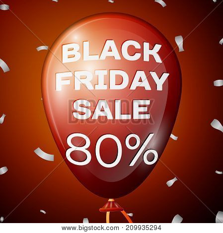 Realistic Shiny Red Balloon with text Black Friday Sale Eighty percent for discount over red background. Black Friday balloon concept for your business template. Vector illustration