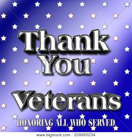 Thank you Veterans, Blue stars background, 3D Illustration, Honoring all who served, American holiday template.
