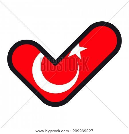 Flag of Turkey in the shape of check mark, sign approval, symbol of elections, voting.