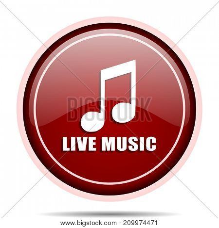 Live music red glossy round web icon. Circle isolated internet button for webdesign and smartphone applications.