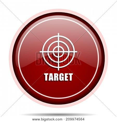 Target red glossy round web icon. Circle isolated internet button for webdesign and smartphone applications.