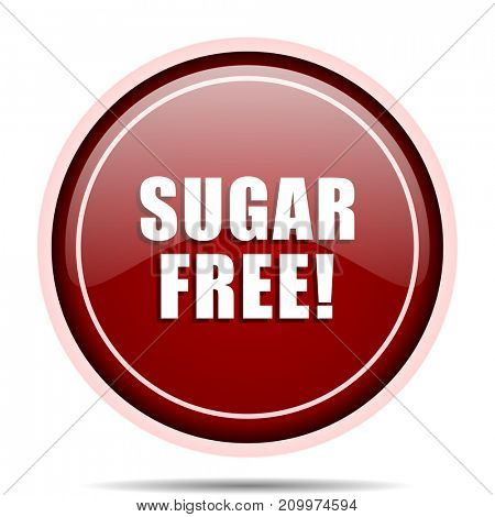Sugar free red glossy round web icon. Circle isolated internet button for webdesign and smartphone applications.